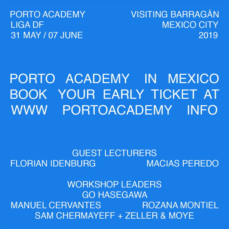 Porto Academy presents workshop 'Visiting Barragán' in Mexico City, © Porto Academy