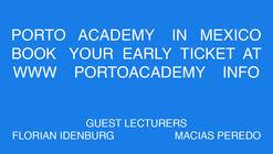 Porto Academy presents workshop 'Visiting Barragán' in Mexico City