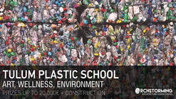 Tulum Plastic School: Call for entries
