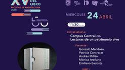 Conversatorio: Campus Central CU. Lecturas de un patrimonio vivo
