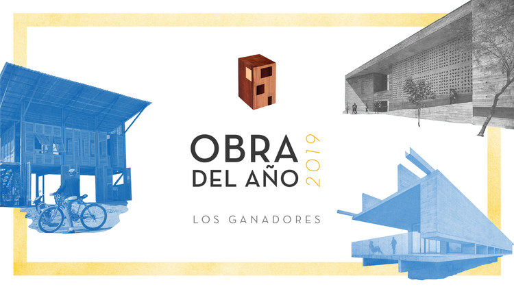 ¡Los proyectos ganadores de la Obra del Año 2019!