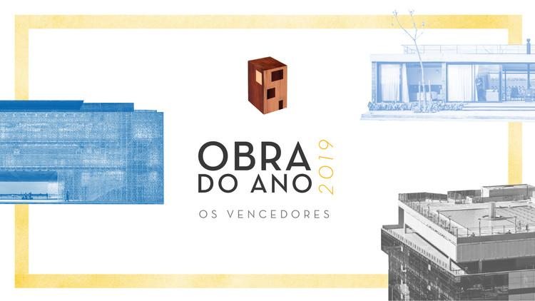 Conheça os vencedores do Prêmio Obra do Ano 2019 ArchDaily Brasil