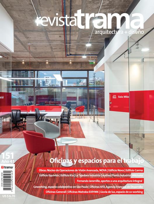 Trama 151: Oficinas y espacios para el trabajo + Dossier 9 , Revista Trama 151: Oficinas y espacios para el trabajo