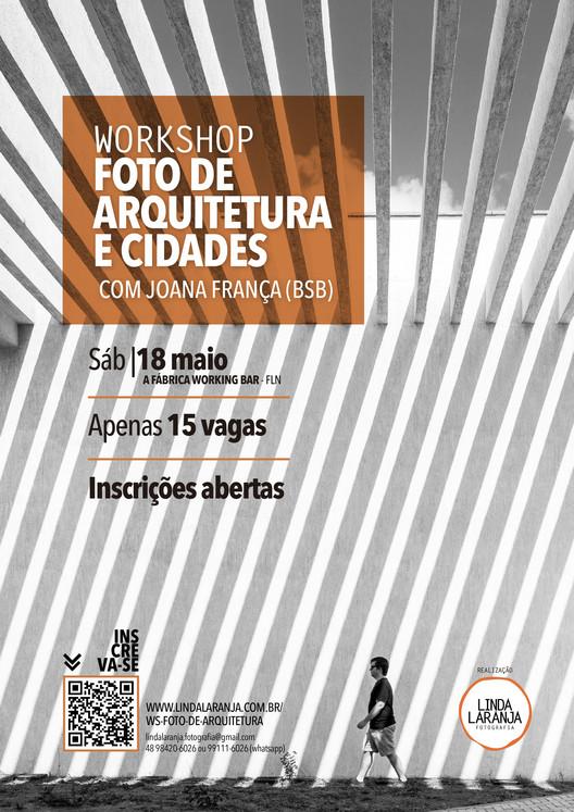 Workshop Foto de Arquitetura e Cidades, com Joana França, em Florianópolis, Workshop Foto de Arquitetura e Cidades, com Joana França, em Florianópolis