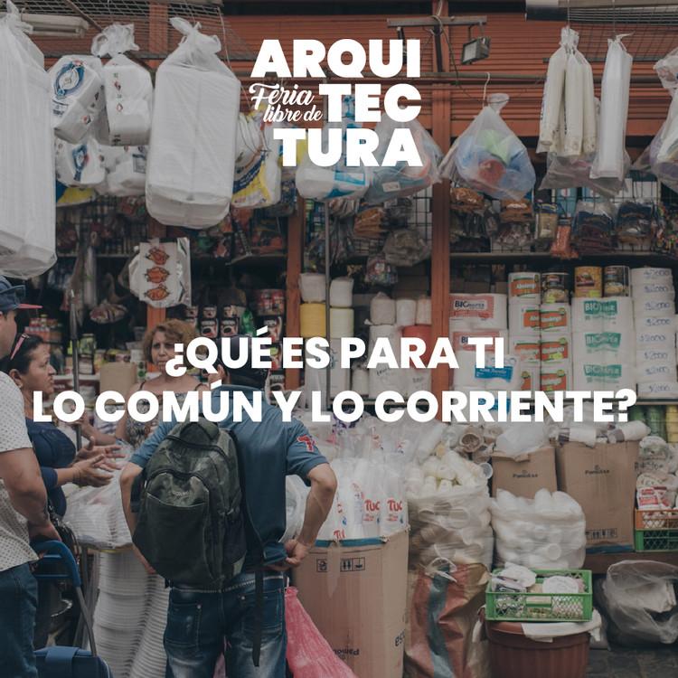 """Feria Libre de Arquitectura invita a pensar en """"lo común y lo corriente"""" en Matadero Franklin"""
