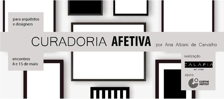 """Calafia Art Store promove curso """"Curadoria Afetiva para arquitetos e designers"""""""