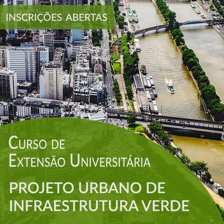 Projeto Urbano de Infraestrutura Verde - Curso de Extensão Universitária