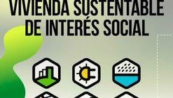 Concurso Nacional Online de Vivienda Sustentable de Interés Social en Argentina