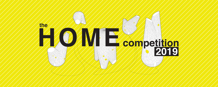 Open Call: The HOME Competition 2019, What is the future of home?