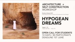 Call for Students: Hypogean Dreams Workshop [Architecture + SelfConstruction]