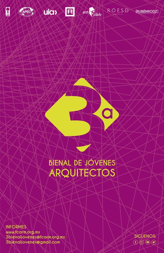 3a. Bienal de Jóvenes Arquitectos , La Federación de Colegios de Arquitectos de la República Mexicana, convoca a los Arquitectos Jóvenes Mexicanos a Participar en la 3a Bienal de Jóvenes Arquitectos FCARM 2019