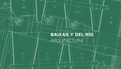 Baixas y del Río Arquitectura