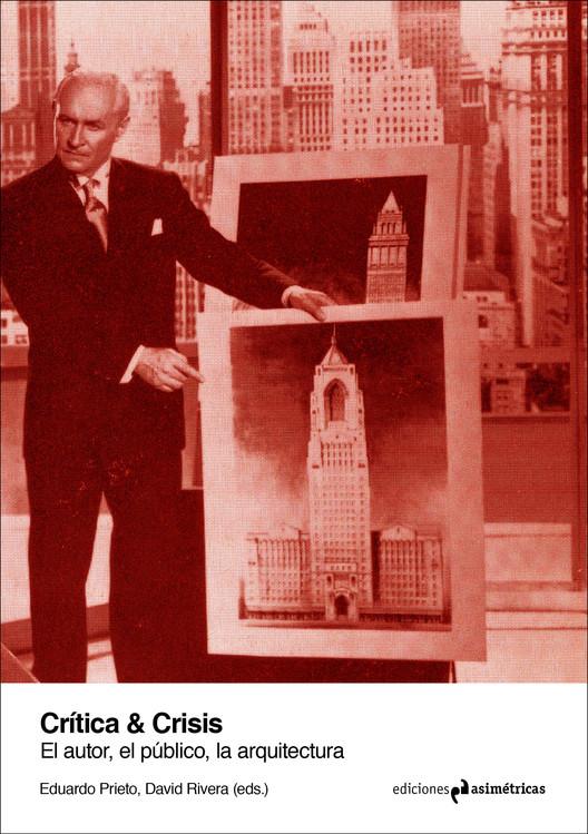 Crítica & Crisis: el autor, el público, la arquitectura