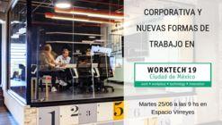 Worktech presenta las nuevas tendencias en espacios y formas de trabajo