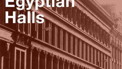 Reimagining Egyptian Halls