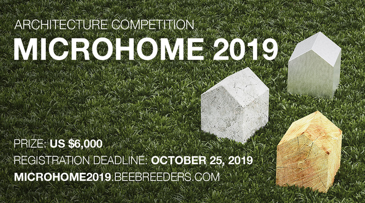 MICROHOME 2019, Enter the MICROHOME 2019 ‪architecture‬ ‪competition‬ now! US $6,000 in prize money! Closing date for registration: OCTOBER 25, 2019