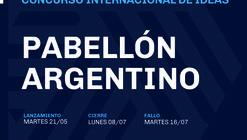 """Concurso Internacional de Ideas Expo 2023: """"Pabellón Argentino"""""""