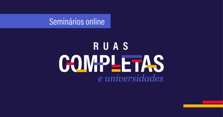 Ruas Completas nas regiões brasileiras: desafios e oportunidades