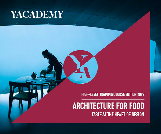 YACademy's Course in Architecture for Food, Courtesy of YACADEMY