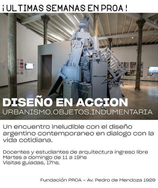 'Diseño en Acción, Intersecciones contemporáneas': Fundación PROA explora la tensión entre norma y creatividad, vía Fundación PROA