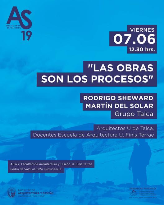 Las obras son los procesos: conferencia de Rodrigo Sheward y Martín del Solar