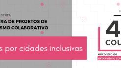 Chamada aberta: 4ª Mostra de Projetos de Urbanismo Colaborativo