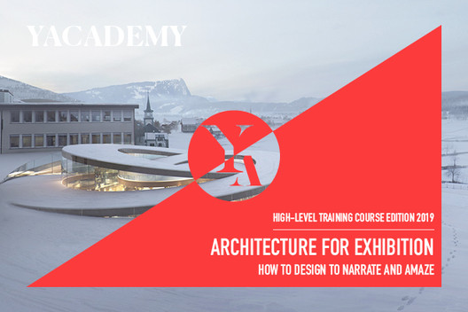 Architecture For Exhibition: Lectures And Internships With International Architectural Firms