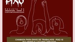 Chamada para envio de trabalhos da Revista PIXO 10 - Mulheres e Lugares Urbanos.