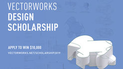 Call for Entries: Vectorworks Design Scholarship - Win $10,000 USD