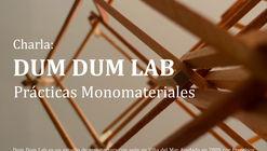 Charla Dum Dum Lab: 'Prácticas monomateriales' en UACH Valdivia