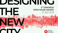 5º Congreso Open House Madrid: Designing the New City