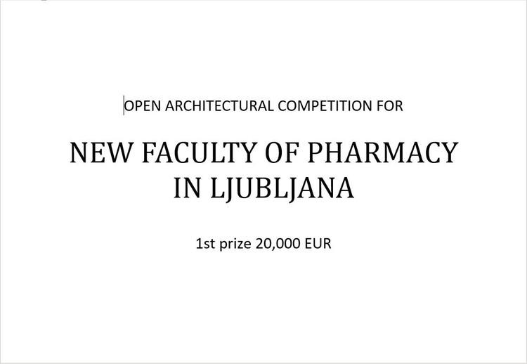 OPEN CALL: NEW FACULTY OF PHARMACY IN LJUBLJANA