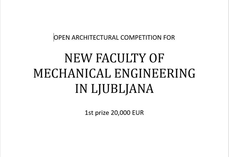 OPEN CALL:  NEW FACULTY OF MECHANICAL ENGINEERING IN LJUBLJANA
