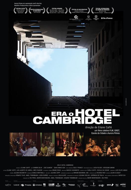 Filme 'Era o Hotel Cambridge' será exibido gratuitamente nesta quinta-feira