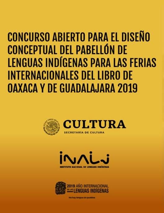 Concurso para el diseño conceptual del Pabellón de lenguas indígenas para las ferias internacionales del libro de Oaxaca y de Guadalajara  2019, Secretaría de Cultura