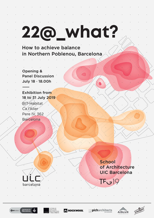 "Exposición ""22@_What? How to achieve balance in Northern Poblenou, Barcelona"""