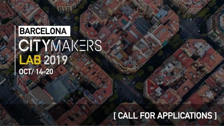 Barcelona CityMakers Lab 2019: convocatoria de aplicaciones, vía CityMakers