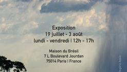 Exhibition in Paris: L'Amazonie en construction - l'architecture des fleuves volants