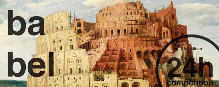24h competition 31st edition - babel, torre de babel pieter bruegel