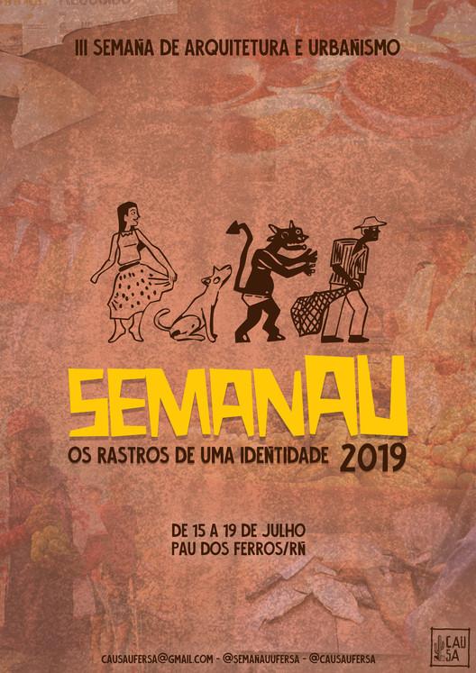 III SEMANAU - Semana de Arquitetura e Urbanismo do Semiárido, Pôster de divulgação (CAUSA)