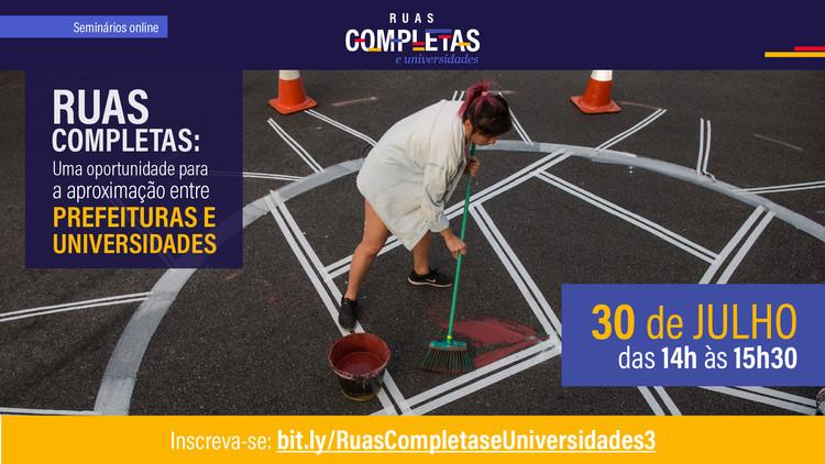 Ruas Completas: uma oportunidade para a aproximação entre prefeituras e universidades, Ruas Completas e Universidades