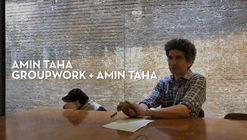 Open More Doors: Groupwork + Amin Taha