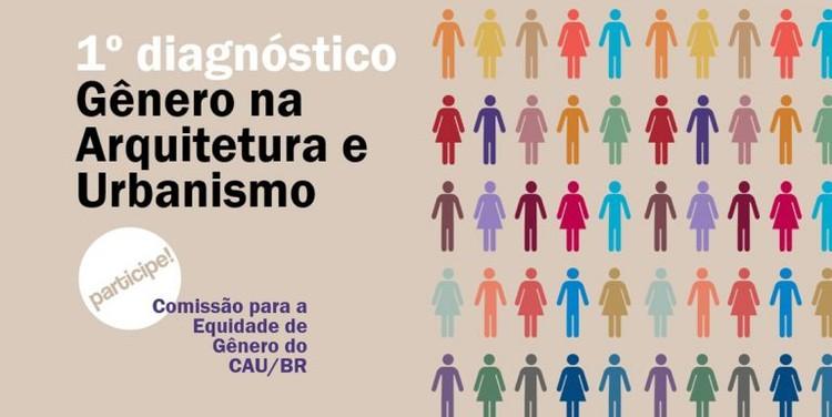 CAU realiza diagnóstico sobre equidade de gênero. Participe!