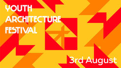 Youth Architecture Festival