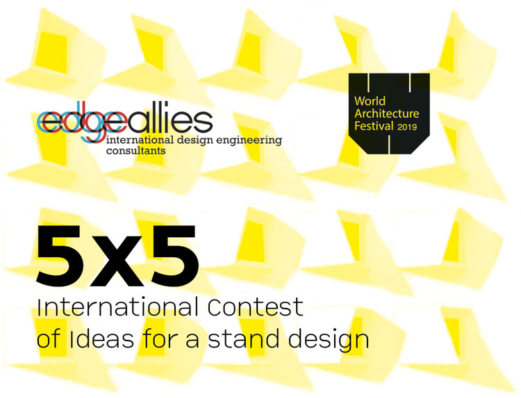 """Open Call for """"5x5. International Contest of Idea for Edgeallies' stand"""" at WAF19, edgeallies contest WAF19"""