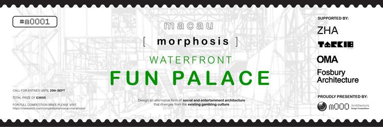 Open Call: macau [ morphosis ] WATERFRONT FUN PALACE, mOOO1: macau [ morphosis ] WATERFRONT FUN PALACE
