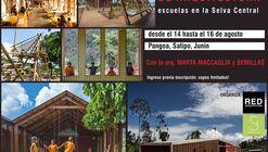 Viaje de Arquitectura: Escuelas en la Selva Central con Marta Maccaglia y Semillas