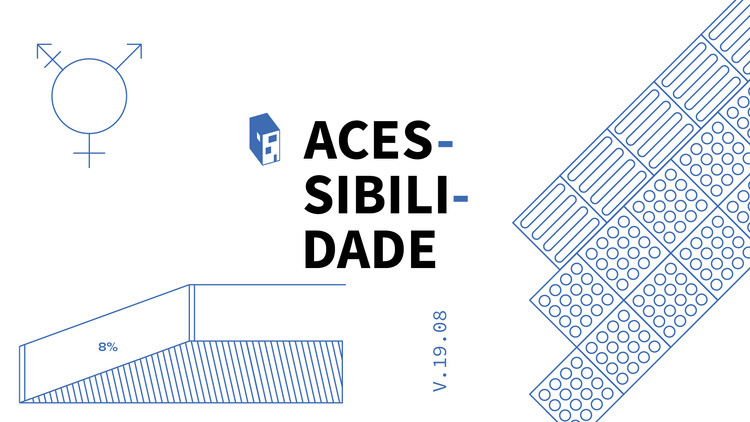 Agosto no ArchDaily: Acessibilidade