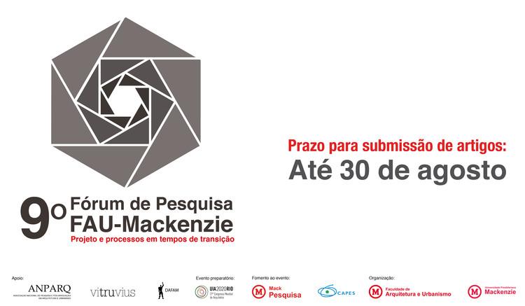 9º Fórum Pesquisa FAU-Mackenzie, Estão abertas as inscrições para envio de TRABALHOS ACADÊMICOS para o 9° Fórum de Pesquisa FAU Mackenzie - São Paulo (SP)