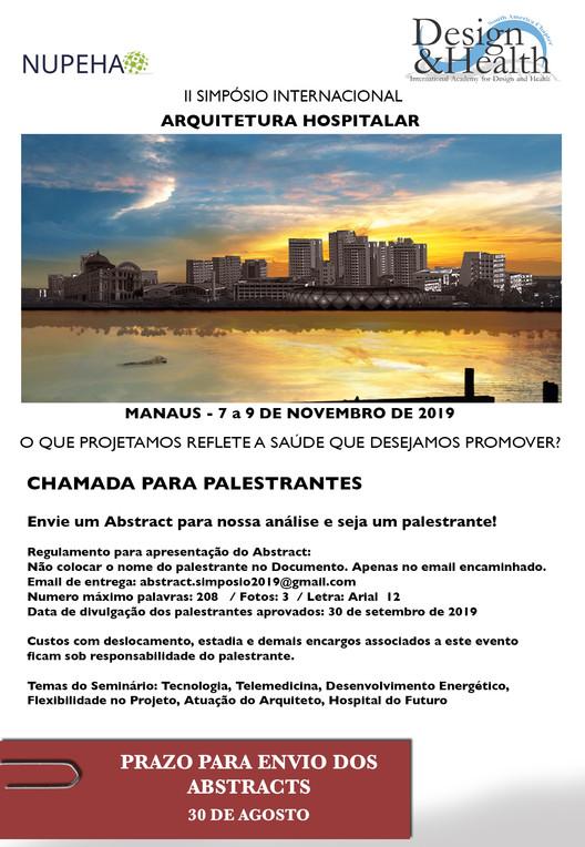 Chamada para palestrantes - II Simposio Internacional de Arquitetura Hospitalar em Manaus, Chamada para palestrantes no II Simpósio Internacional de Arquitetura Hospitalar